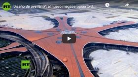 VIDEO: Ave Fénix, nuevo megaaeropuerto de Pekín